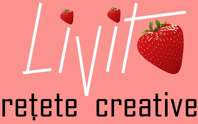 Livit – Rețete culinare